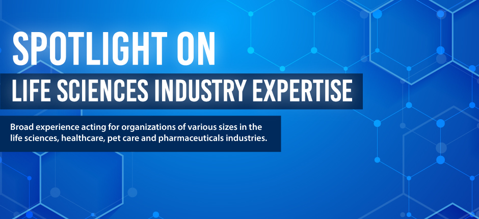 Life sciences, healthcare, pet care & pharmaceuticals industry expertise.